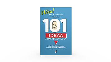 Positiivarit - 101 ideaa asiakaspalveluun